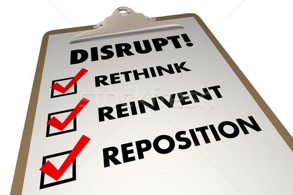 Disrupt Rethink Reinvent Checklist Words 3d Illustration Stock photo © iqoncept