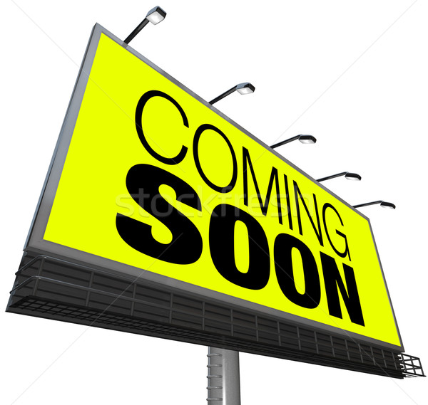 Coming Soon Billboard Announces New Opening Store Event Stock photo © iqoncept
