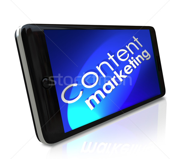 Content Marketing Words Smart Cell Phone Mobile Business Communi Stock photo © iqoncept