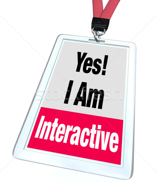 Yes I Am Interactive Badge Name Tag Group Participation  Stock photo © iqoncept