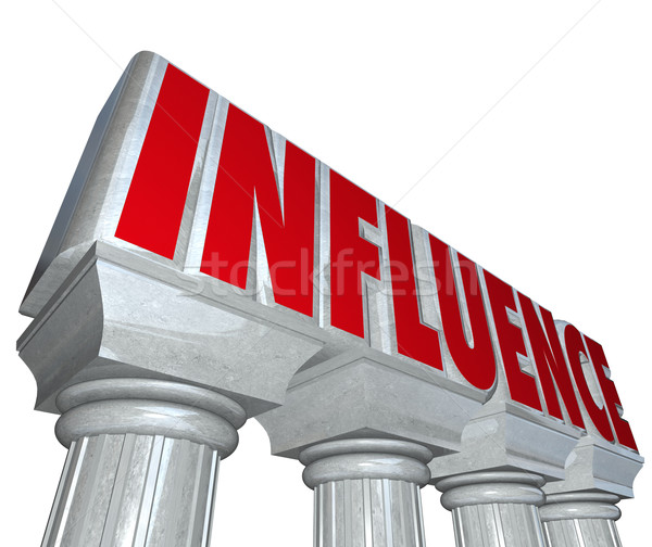 Influence Word Stone Marble Pillars Columns Power Reputation Dom Stock photo © iqoncept