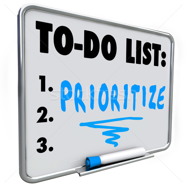 Prioritize Word To Do List Manage Workload Many Tasks Stock photo © iqoncept