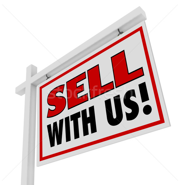 Sell With Us For Sale Sign Advertising Marketing stock photo