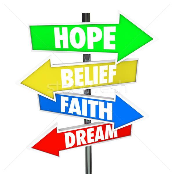 надежды вера веры мечта стрелка дорожных знаков Сток-фото © iqoncept