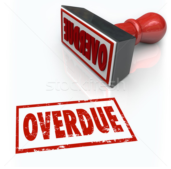 Overdue Stamp Late Payment Delayed Response Past Deadline Stock photo © iqoncept