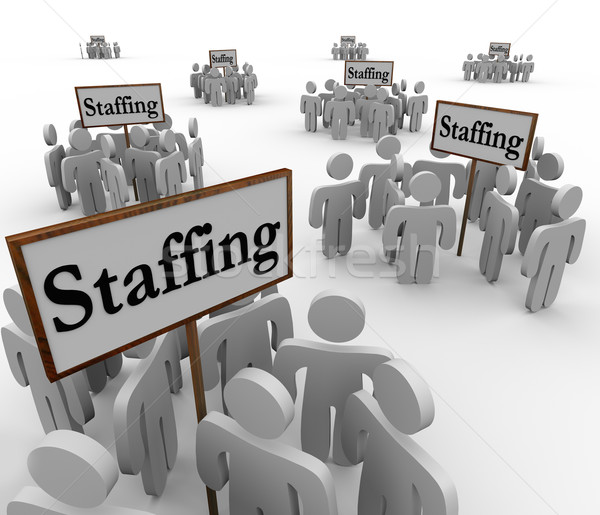 Staffing Signs Groups Employees Human Resources Finding Workers Stock photo © iqoncept