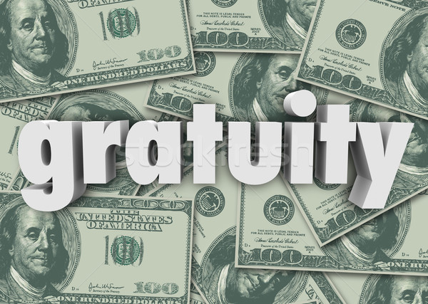 Gratuity Word Money Cash Background Paying Bill Extra Tips Thank Stock photo © iqoncept