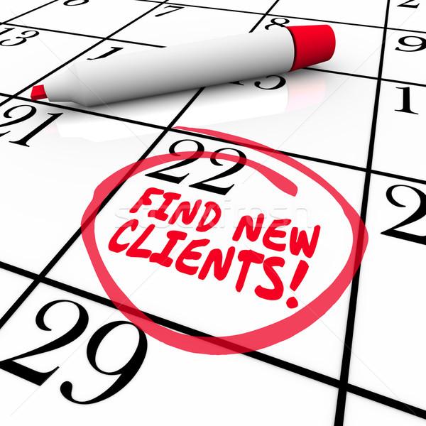 Vinden nieuwe klanten woorden kalender vooruitzicht Stockfoto © iqoncept