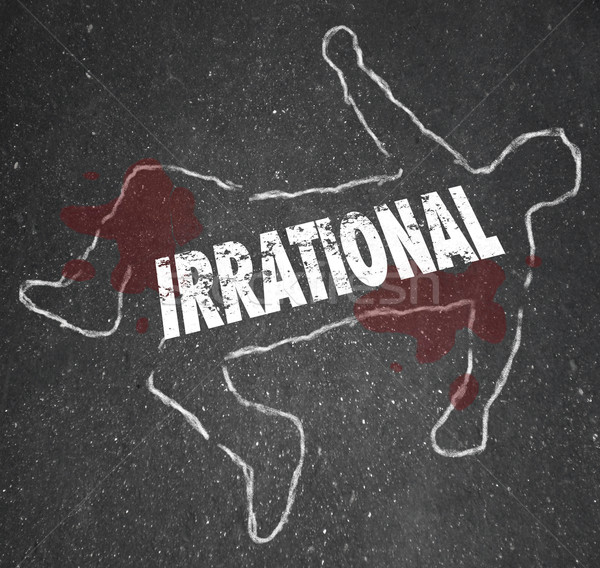 Irrational Person Chalk Outline Bad Foolish Decision Dead Body Stock photo © iqoncept
