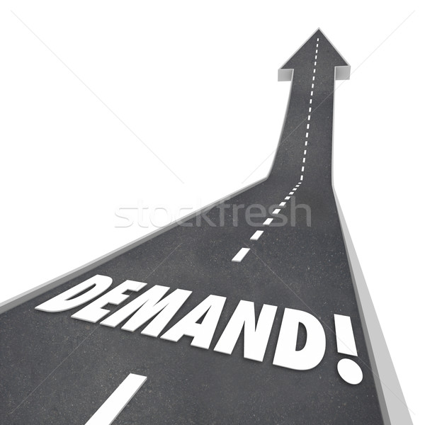 Demand Rising Word Road Going Up Increasing Improving Stock photo © iqoncept