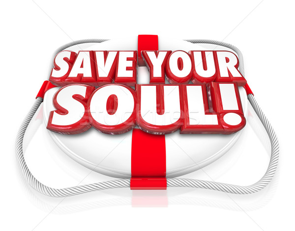 Save Your Soul Words Life Preserver Stock photo © iqoncept