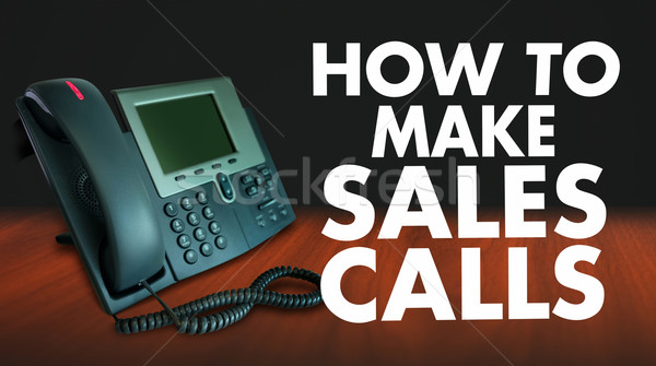 How to Make Sales Calls Words Selling Technique Telephone Market Stock photo © iqoncept
