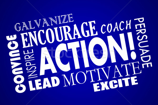 Action Encourage Motivate Inspire Lead Coach Word Collage Stock photo © iqoncept