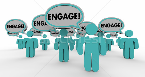 Engage Interact Involve Speech Bubble People 3d Illustration Stock photo © iqoncept