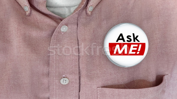 Ask Me Question Customer Support Answers Button Pin 3d Illustrat Stock photo © iqoncept