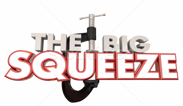 The Big Squeeze Words Clamp Vice Pressure 3d Illustration Stock photo © iqoncept
