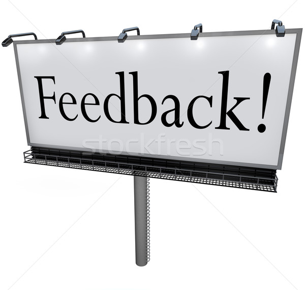 Feedback Word on Billboard Seeking Opinions Comments Input Stock photo © iqoncept