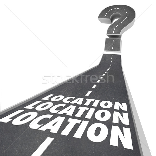 Stock photo: Location Location Location Words Road Destination Navigation