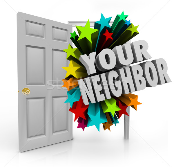 Your Neighbor Open Door Community Meet Introduce People Next Doo Stock photo © iqoncept
