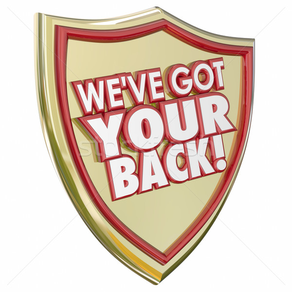 We've Got Your Back Shield Protection Safety Crime Danger Preven Stock photo © iqoncept