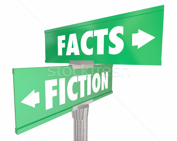 Facts Vs Fiction Truth or Lies Street Road Signs 3d Illustration Stock photo © iqoncept