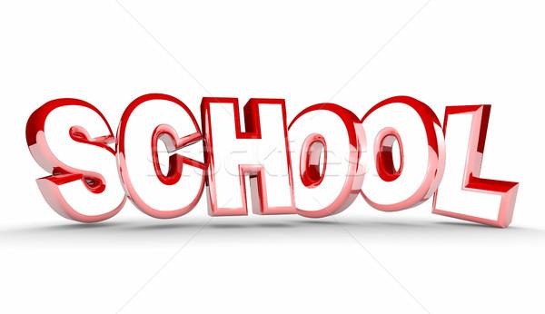 School Learning Education Student Training Word 3d Illustration Stock photo © iqoncept