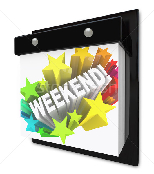 Weekend Word on Wall Calendar Fun Plans Time Off Stock photo © iqoncept