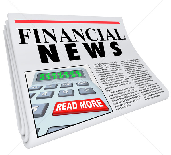 Financial News Finance Reporting Newspaper Advice Stock photo © iqoncept