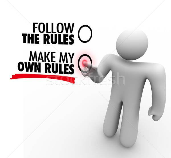 Follow or Make My Own Rules Vote Choose Freedom  Stock photo © iqoncept