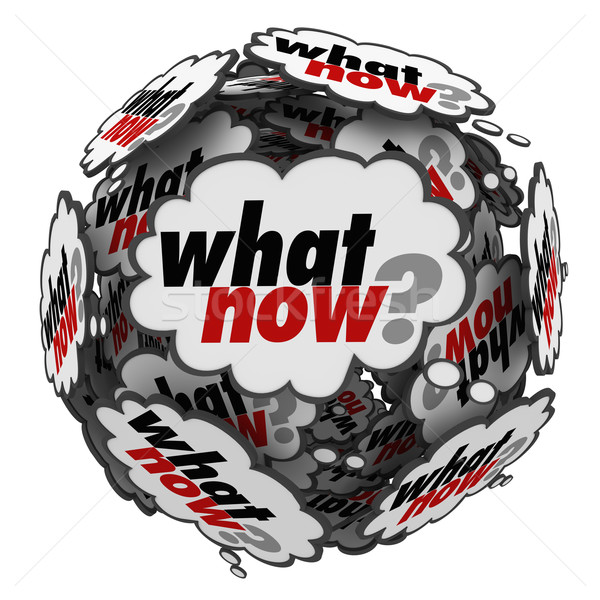 What Now Question in Speech Clouds Bubbles Stock photo © iqoncept