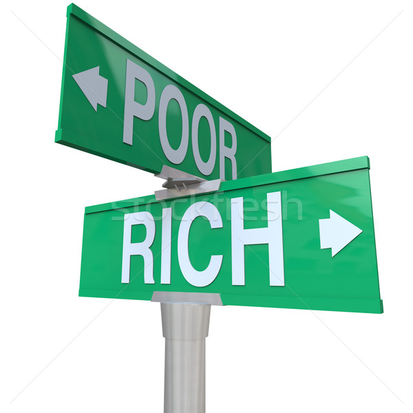 Rich Vs Poor Two Way Street Road Signs Poverty Wealth Stock photo © iqoncept