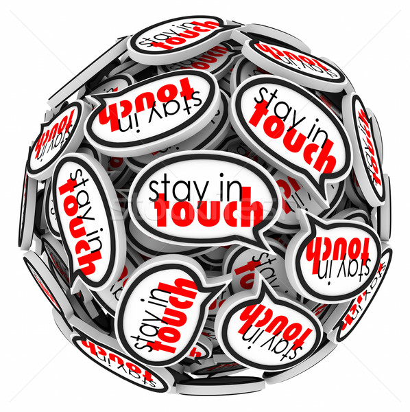 Stay in Touch Speech Bubbles Communication Leaving Moving Away Stock photo © iqoncept