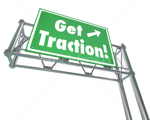 Get Traction Green Freeway Road Sign Make Progress Gain Ground M Stock photo © iqoncept
