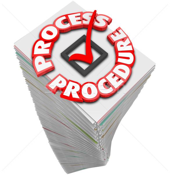 Process Procedure Workflow Paperwork Stack Busy Task Job Stock photo © iqoncept