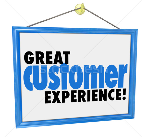 Great Customer Experience Words Store Business Company Sign Stock photo © iqoncept