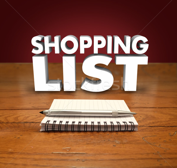 Shopping List Pen Notepad Items to Buy Remember Stock photo © iqoncept