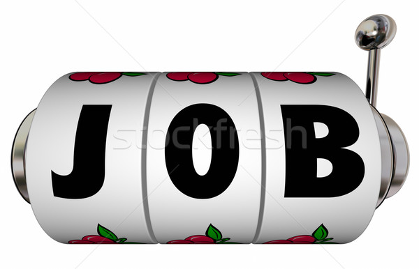 Job Slot Machine Wheels Win New Work Position Word Letters Stock photo © iqoncept