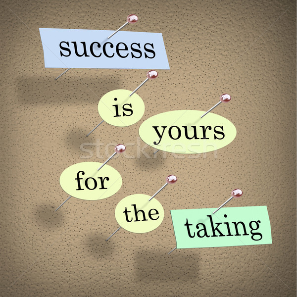 Stock photo: Success is Yours for the Taking - Bulletin Board