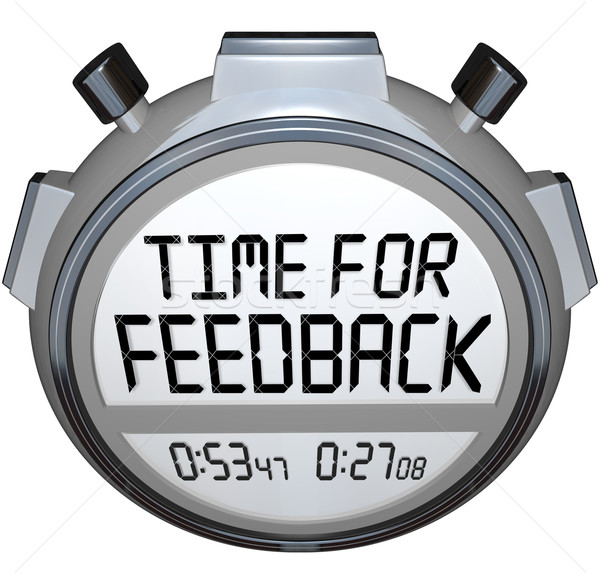 Time for Feedback Words Stopwatch Timer Seeking Comments Stock photo © iqoncept
