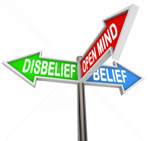 Belief Vs Disbelief Open Mind Faith Three Way Street Road Signs Stock photo © iqoncept