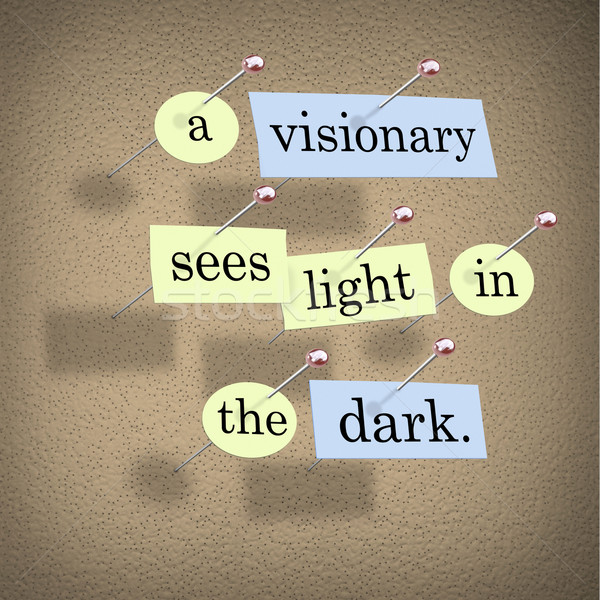 A Visionary Sees Light in the Dark Stock photo © iqoncept