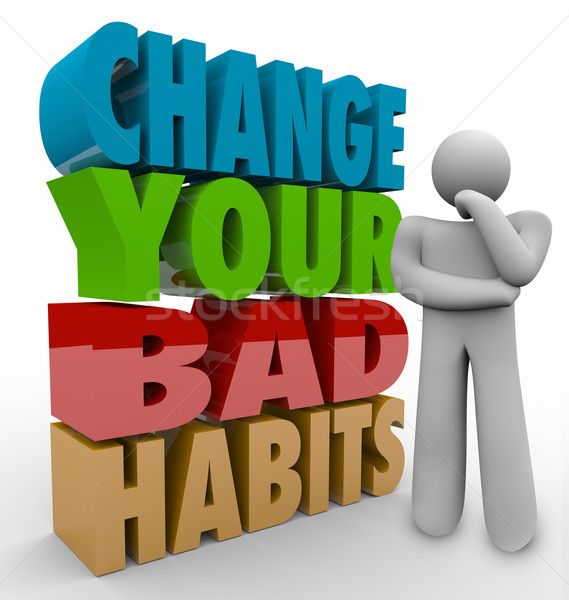 Change Your Bad Habits Thinker Adapting Good Qualities Success Stock photo © iqoncept