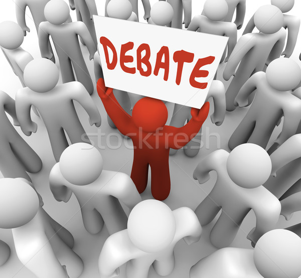 Debate Word Man Person Holding Sign Argument Dispute Stock photo © iqoncept