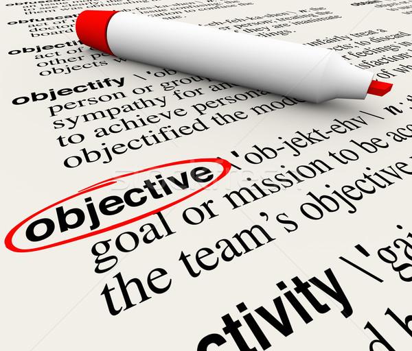 Objectif mission objectif dictionnaire mot définition Photo stock © iqoncept