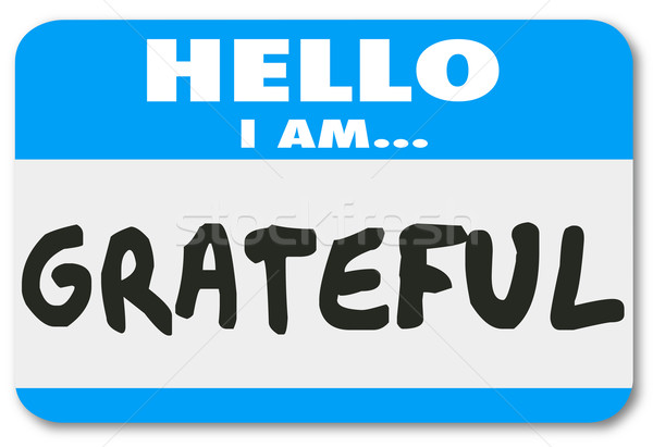 Grateful Word Hello I Am Words Name Tag Sticker Stock photo © iqoncept