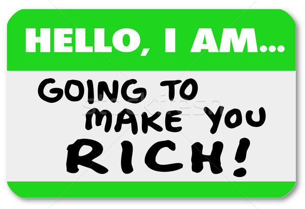 Hello I Am Going to Make You Rich Nametag Sticker Money Wealth Stock photo © iqoncept