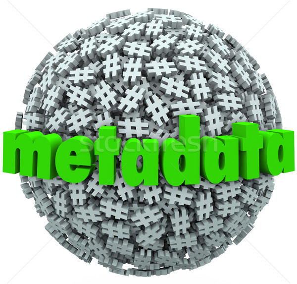Meta Data Number Pound Hash Tag Sphere Metadata Hashtags Stock photo © iqoncept