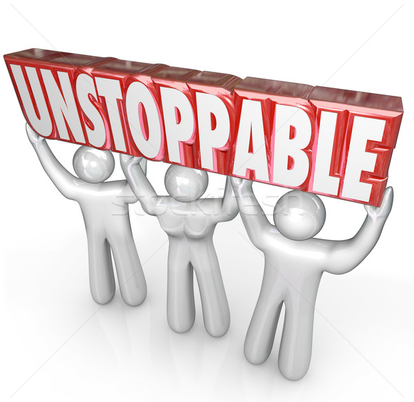 Unstoppable Team Lifting Word No Limits Determination Stock photo © iqoncept