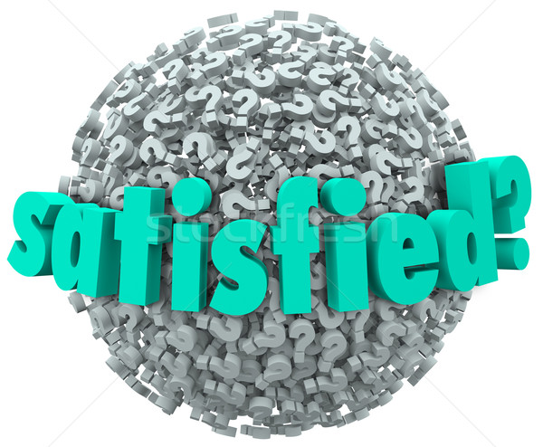 Satisfied Pleased Content Pleasure Word Question Mark Sphere Stock photo © iqoncept