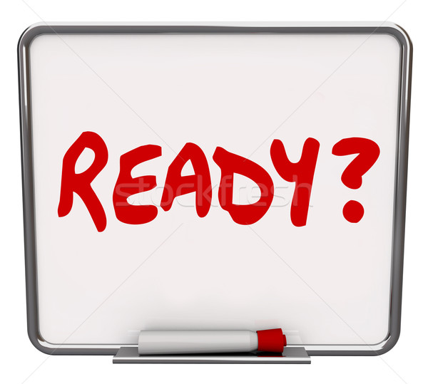 Ready Word Dry Erase Board Prepared Question Readiness Preparati Stock photo © iqoncept